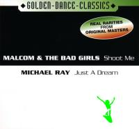 Malcom And The Bad Girls - Michael Ray -- Shoot Me, Just A Dream