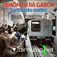 Demonios Da Garoa - Samba Do Metro LP - 1975