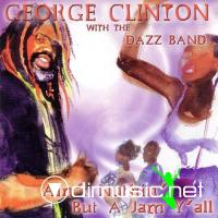 George Clnton & The Dazz Band - Ain't Nuthin' But A Jam Y'All - 12