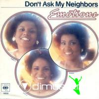 Emotions - Don't Ask My Neighbors - 7