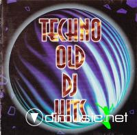 Various - Techno Old DJ Hits