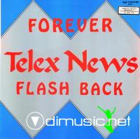 Telex News - Forever  Flash Back (1985)