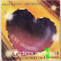"Love Unlimited - High Steppin', Hip Dressin' - 7"" - 1979"