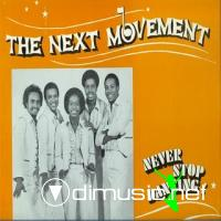 The Next Movement - Never Stop Dancing! LP - 1980