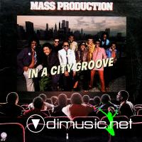 Mass Production - In A City Groove LP - 1982