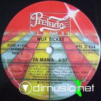 "Wuf Ticket - Ya Mama - 12"" - 1982"