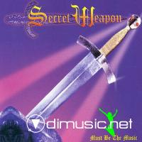 Secret Weapon - Must Be The Music - 7