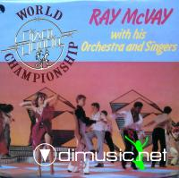 Ray McVay With His Orchestra And Singers - World Disco Dancin' Championship - 1978