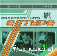 E-Type - Greatest Hits + Greatest Remixes (2CD)