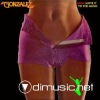 Gonzalez - Move It To The Music (Vinyl, LP, Album) 1979