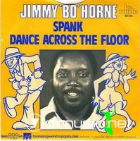"Jimmy Bo Horne - Spank/Dance Acroos The Floor - 7"" - 1978"