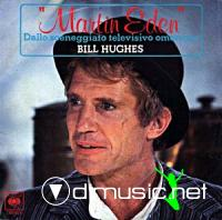 Bill Hughes - Martin Eden - Single 7'' - 1979