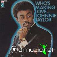 Johnnie Taylor - Who's Making Love LP - 1968