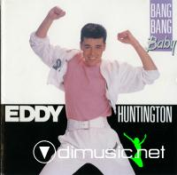 Eddy Huntington - Bang Bang Baby (1989)