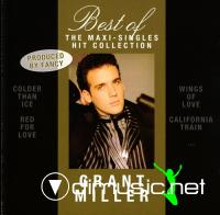 Grant Miller - Best Of - The Maxi-Singles Hit Collection