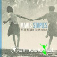 Mavis Staples - We'll Never Turn Back CD - 2007