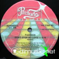 Passion - Don't Stop My Love - 12'' - 1982