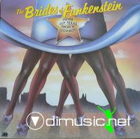 The Brides Of Funkstein - Never Buy Texas From A Cowboy LP - 1979