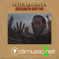 Dutch Robinson - Noyhin's Got Me LP - 1976