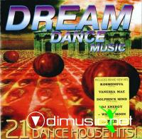 VA - Dream Dance Music (21 Dance House Hits) (Forever)