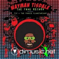 Wayman Tisdale Ft. Tiz And The Fonkie Planetaries - Fonk Record CD - 2010