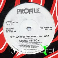 Craig Peyton - Be Thankful For What You Got - 12'' - 1983