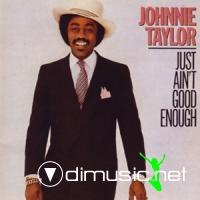Johnnie Taylor - Just Ain't Good Enough LP - 1982