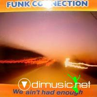 Funk Connection - We Ain't Had Enough LP - 1984
