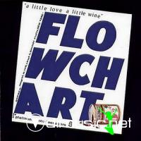 Flowchart - A Little Love A Little Wine LP - 1983