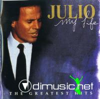 Julio Iglesias - My Life, The Greatest Hits