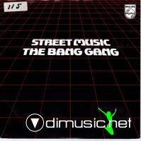 The Bang Gang - Street Music - 12'' - 1981