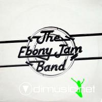 The Ebony Jam Band - The Ebony Jam Band LP - 1981