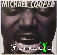 Michael Cooper - Get Closer LP - 1992