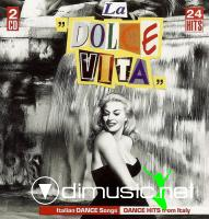 Various - La Dolce Vita - Italian Dance Songs - Dance Hits From Italy