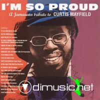 VA - I'm So Proud: A Jamaican Tribute To Curtis Mayfield CD - 1997