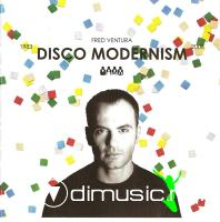 Fred Ventura - Disco Modernism 1983 - 2008