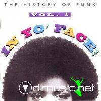 VA - The History Of The Funk: In Yo' Face Vol 1 CD - 1993