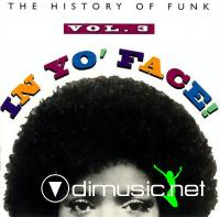 VA - The History Of The Funk: In Yo' Face Vol 3 CD - 1993