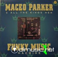 Maceo & all The Kings Men - Funky Music Machine LP - 1972
