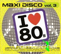 Various - Maxi Disco Vol. 3 (I Love 80s)