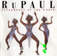 RuPaul - Supermodel Of The World (1993)