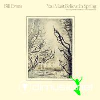 Bill Evans Feat Eddie Gomez & Eliot Zigmund - You Must Belive In Spring LP - 1981