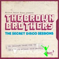 The Brown Brothers - The Secret Disco Sessions CD - 2009