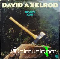 David Axelrod - Heavy Axe LP - 1974