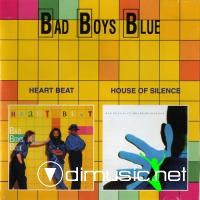 Bad Boys Blue - Heart Beat & House Of Silence