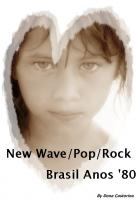 VA - New Wave/Pop/Rock Brasil Anos '80 - Compilation - 2011