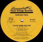 Turntable Orchestra – You're Gonna Miss Me
