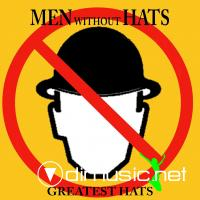 Men Without Hats - Greatest Hats