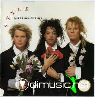 Style (4) - Question Of Time (1988)
