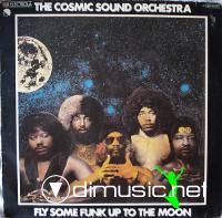 The Cosmic Sound Orchestra - Fly Some Funk Up To The Moon LP - 1978